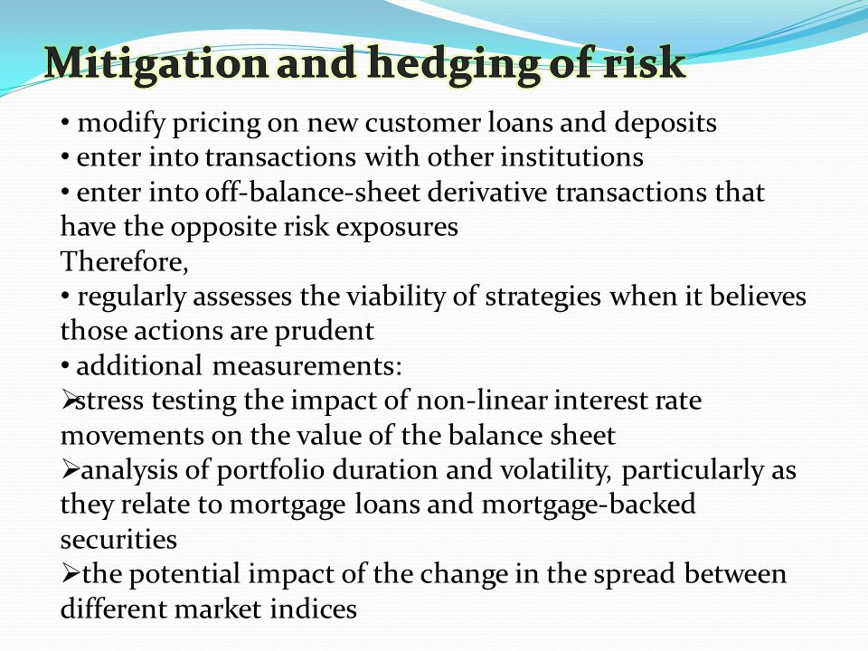 Mitigation and hedging of risk