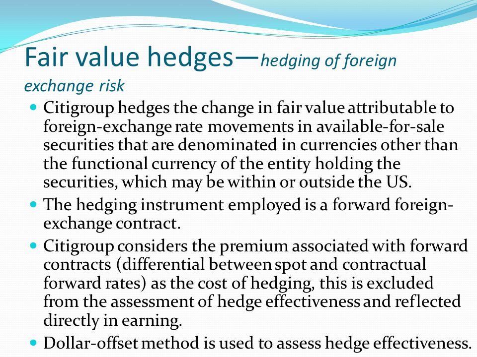 Fair value hedges—hedging of foreign exchange risk