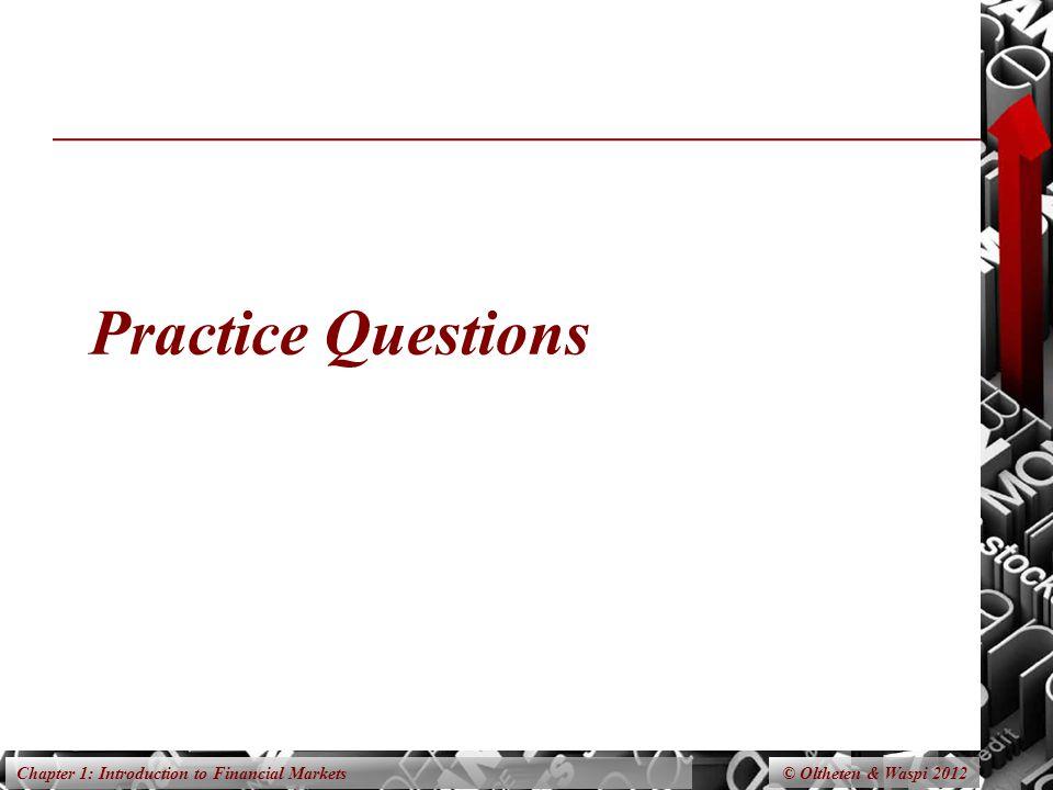 Practice Questions © Oltheten & Waspi 2012