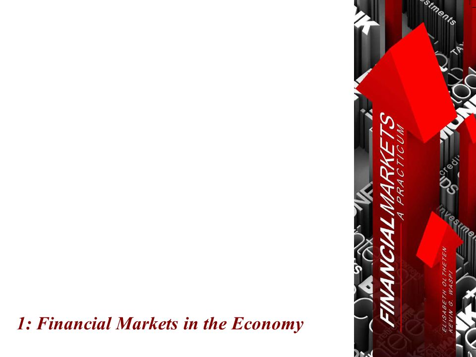 1: Financial Markets in the Economy