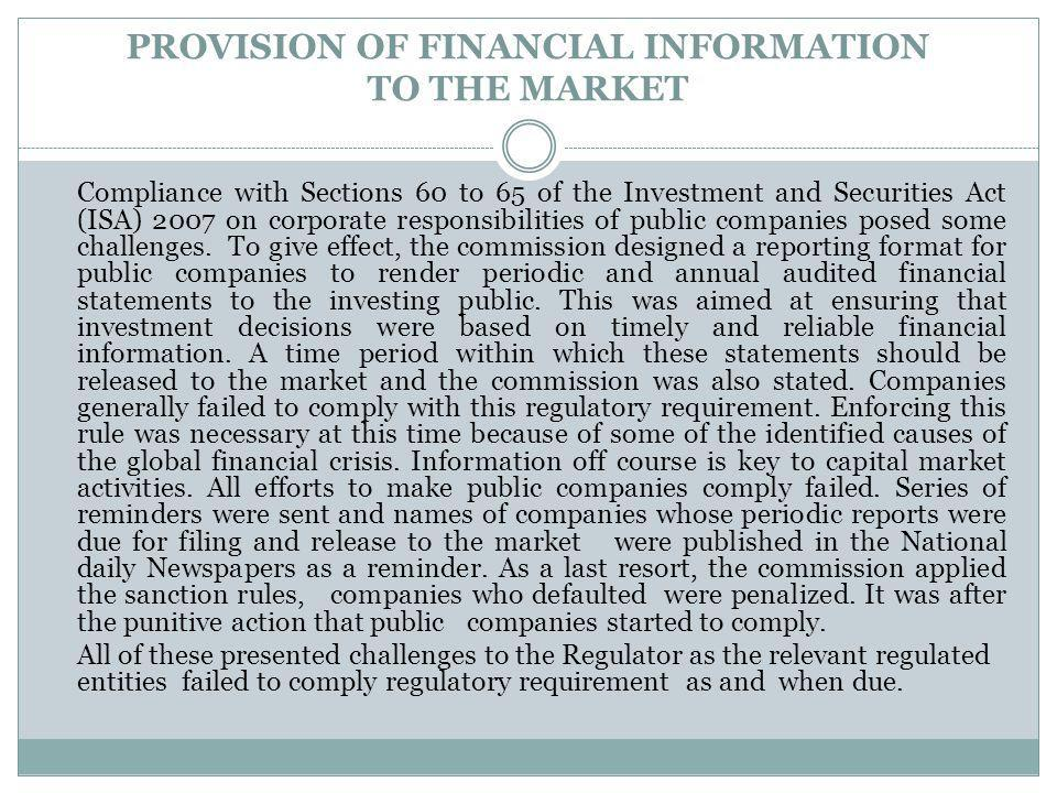 PROVISION OF FINANCIAL INFORMATION TO THE MARKET