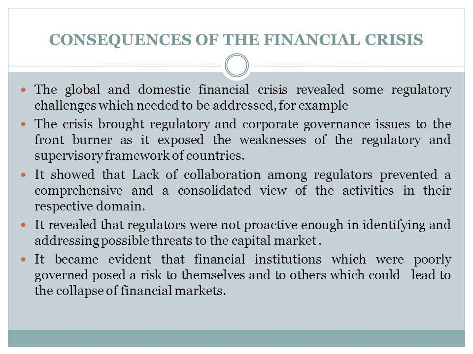 CONSEQUENCES OF THE FINANCIAL CRISIS