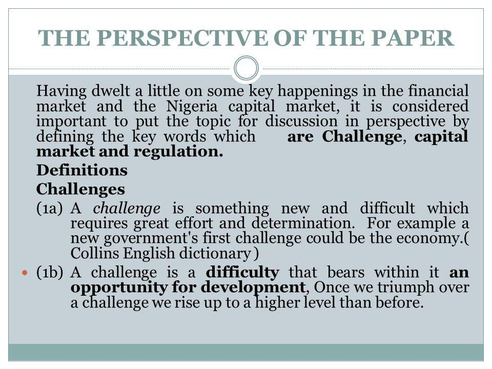 THE PERSPECTIVE OF THE PAPER
