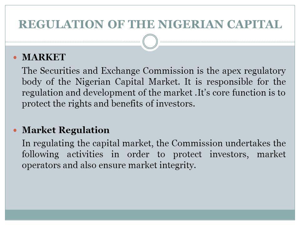 REGULATION OF THE NIGERIAN CAPITAL