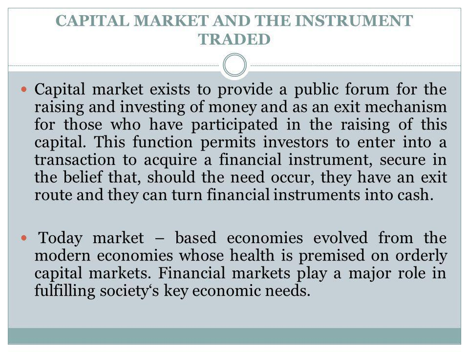 CAPITAL MARKET AND THE INSTRUMENT TRADED