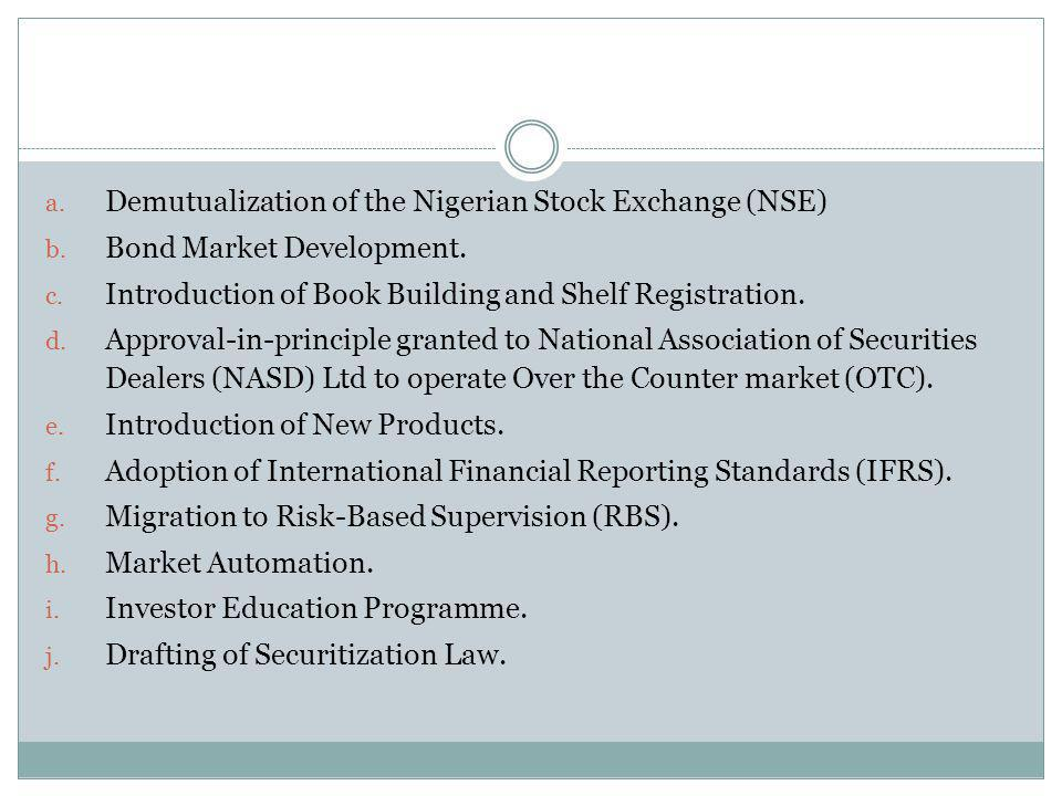 Demutualization of the Nigerian Stock Exchange (NSE)