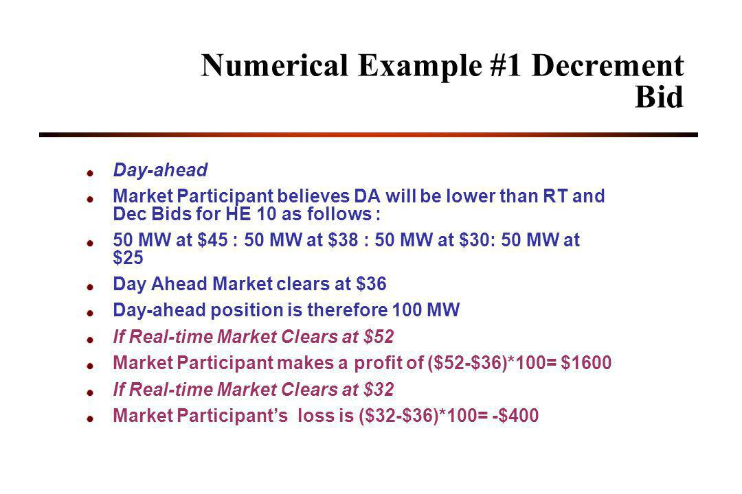 Numerical Example #1 Decrement Bid