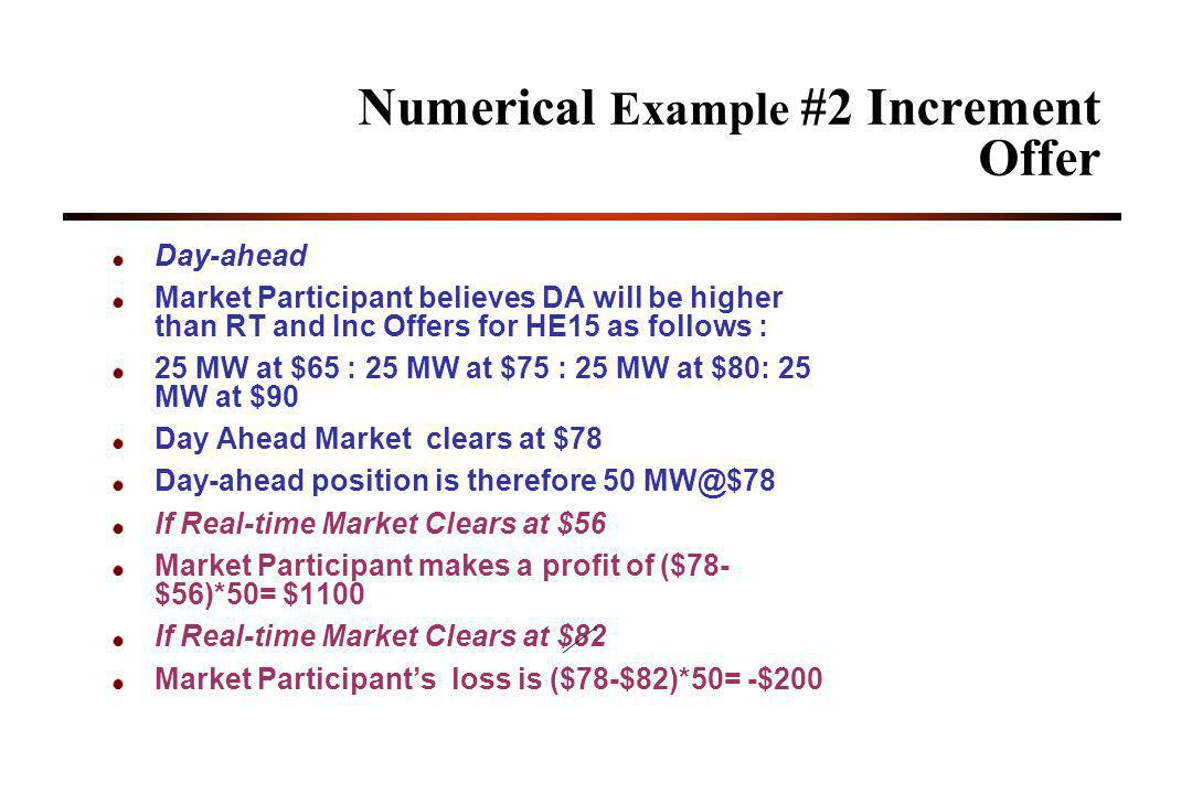 Numerical Example #2 Increment Offer