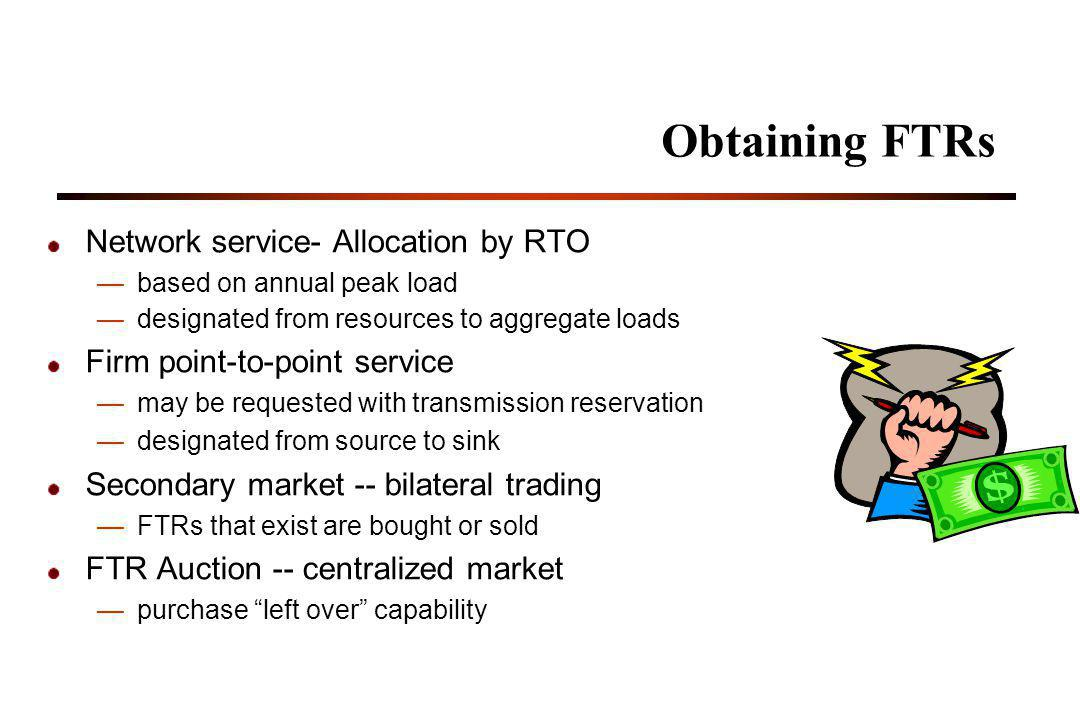 Obtaining FTRs Network service- Allocation by RTO