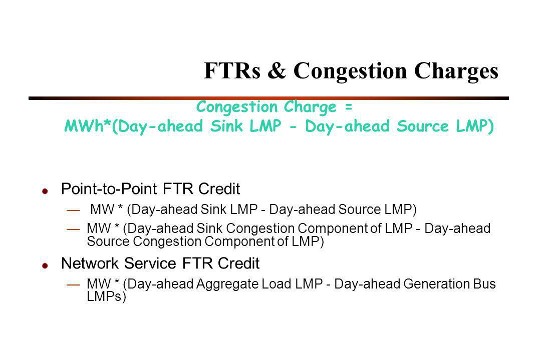 FTRs & Congestion Charges