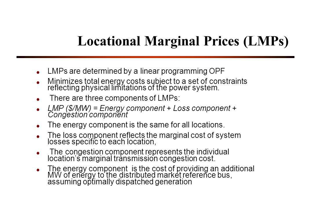 Locational Marginal Prices (LMPs)