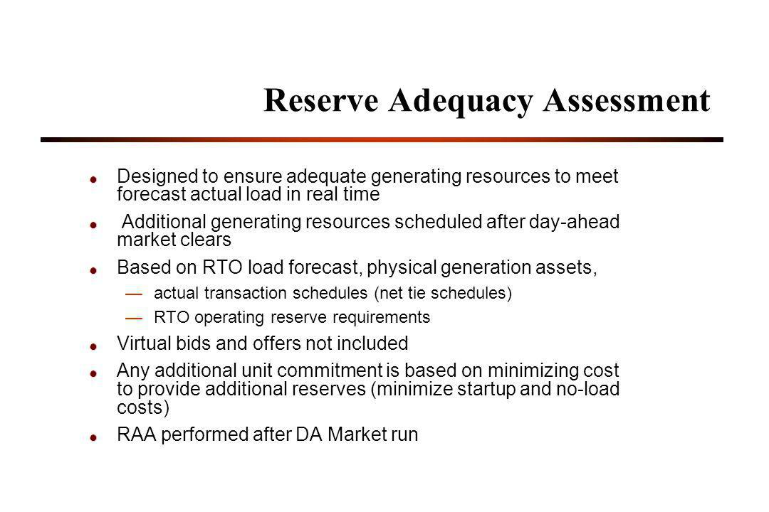 Reserve Adequacy Assessment