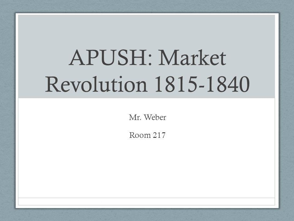APUSH: Market Revolution 1815-1840