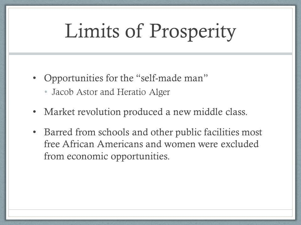 Limits of Prosperity Opportunities for the self-made man