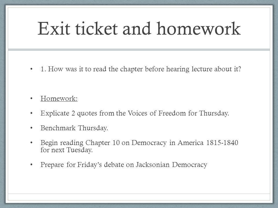 Exit ticket and homework