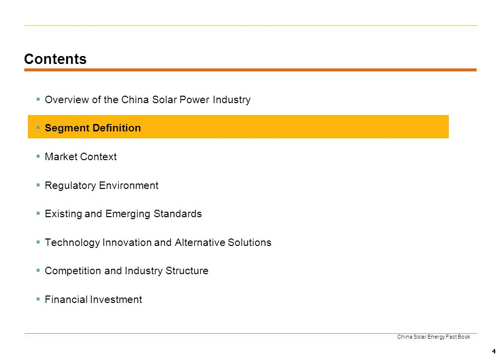 Contents Overview of the China Solar Power Industry Segment Definition