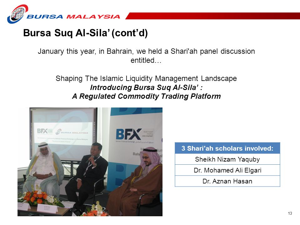 A Regulated Commodity Trading Platform 3 Shari'ah scholars involved: