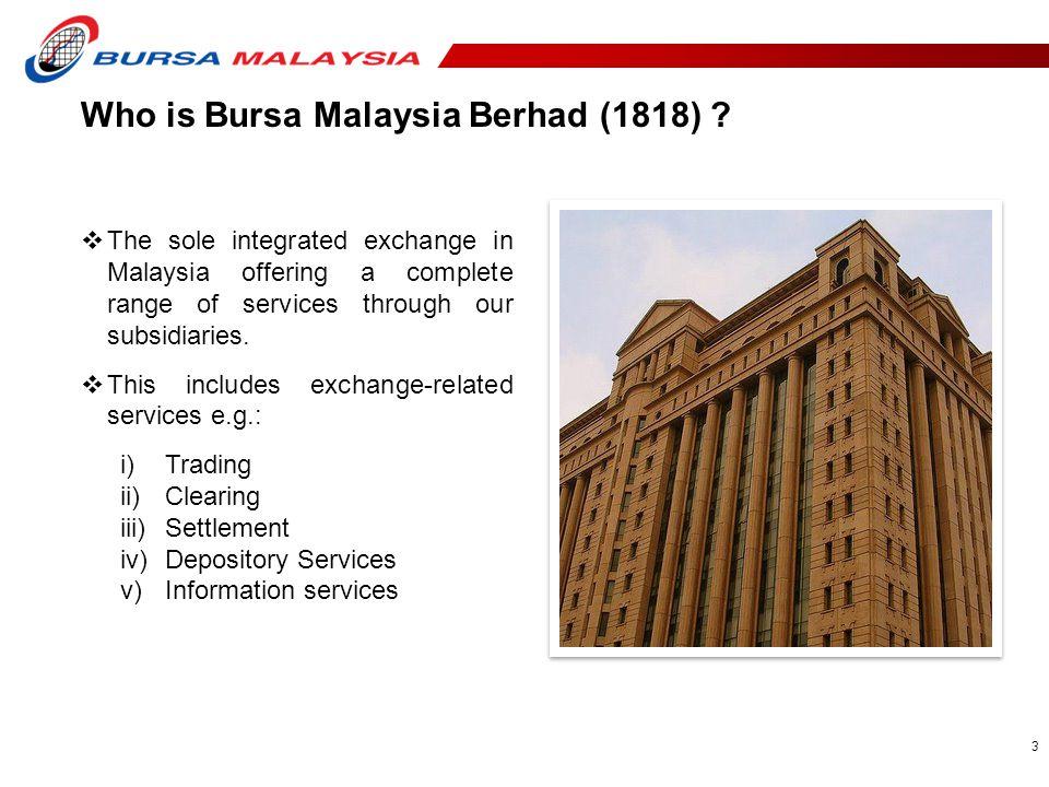 Who is Bursa Malaysia Berhad (1818)