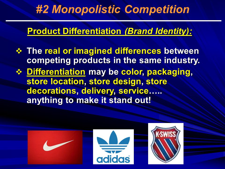 #2 Monopolistic Competition