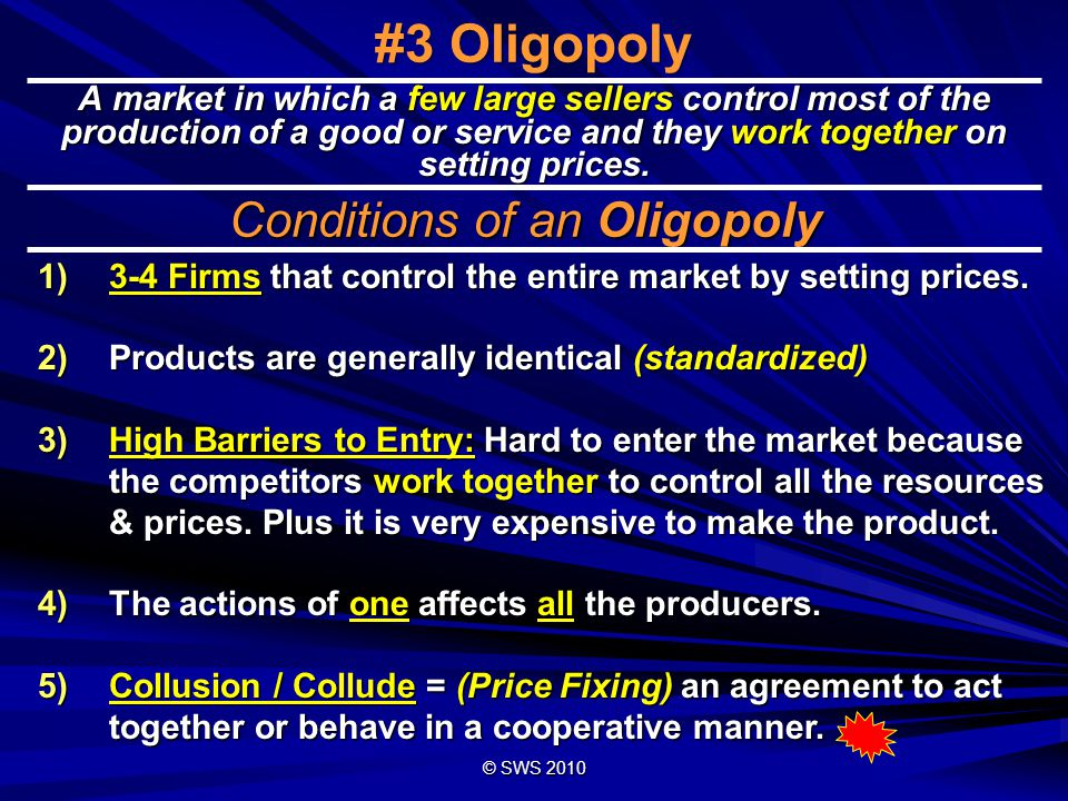 Conditions of an Oligopoly