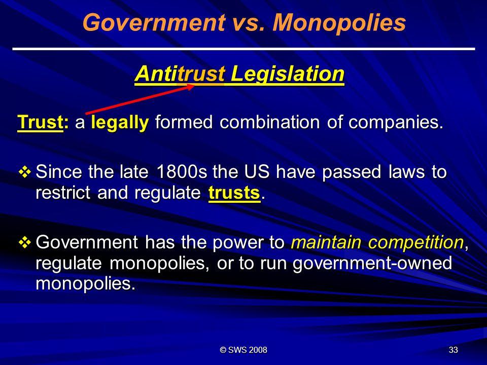Government vs. Monopolies