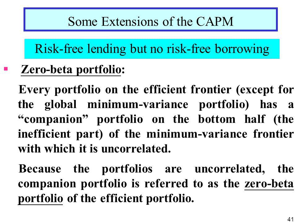 Some Extensions of the CAPM