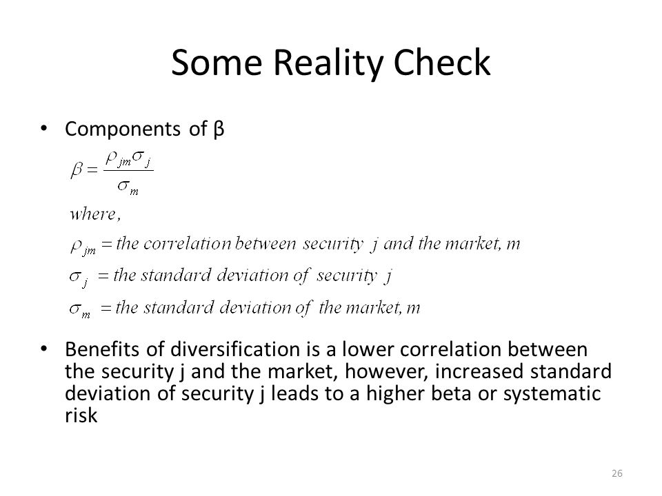 Some Reality Check Components of β