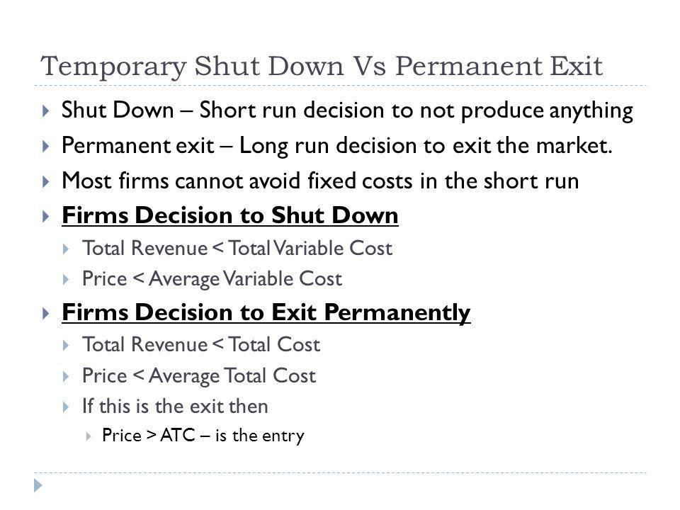 Temporary Shut Down Vs Permanent Exit