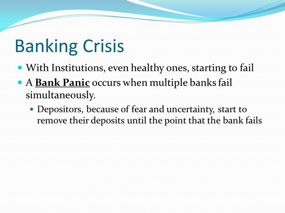 Banking Crisis With Institutions, even healthy ones, starting to fail