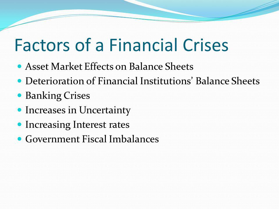 Factors of a Financial Crises