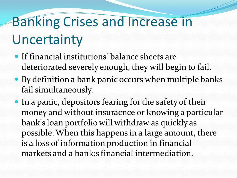 Banking Crises and Increase in Uncertainty