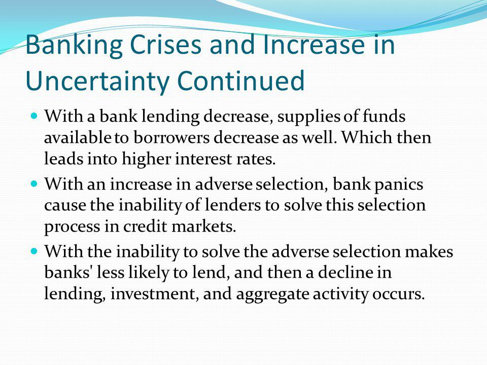 Banking Crises and Increase in Uncertainty Continued