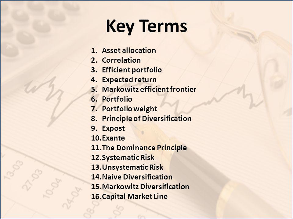Key Terms Asset allocation Correlation Efficient portfolio