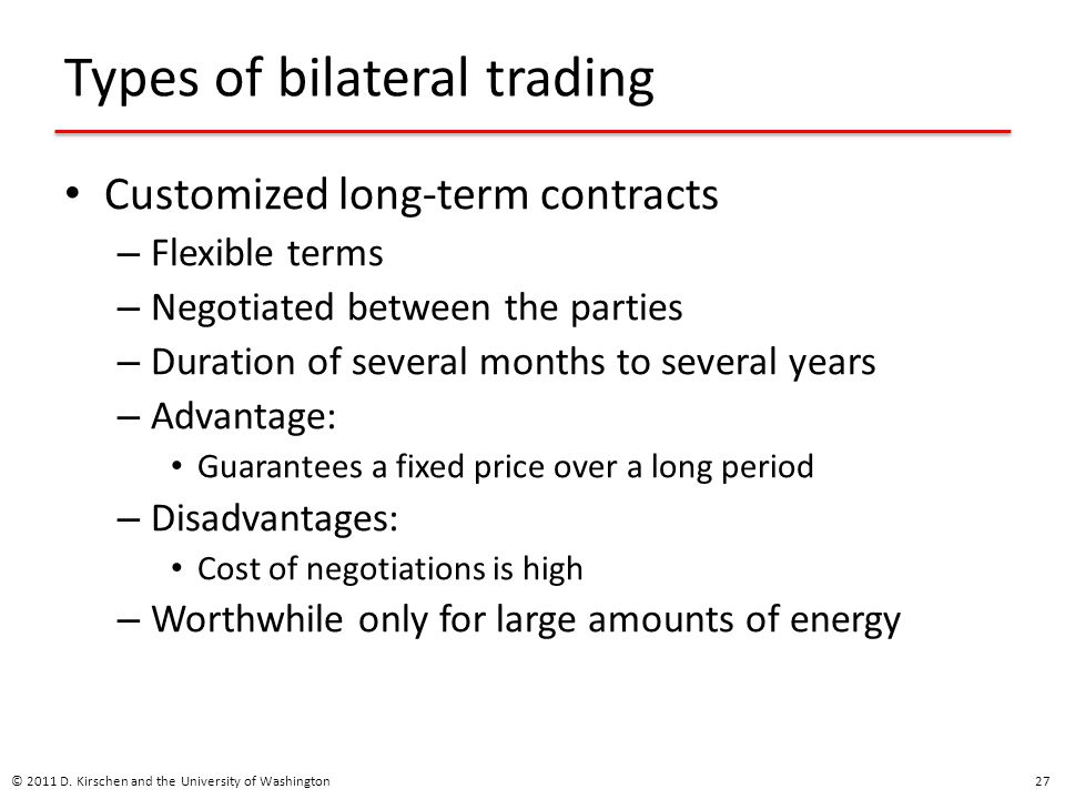 Types of bilateral trading