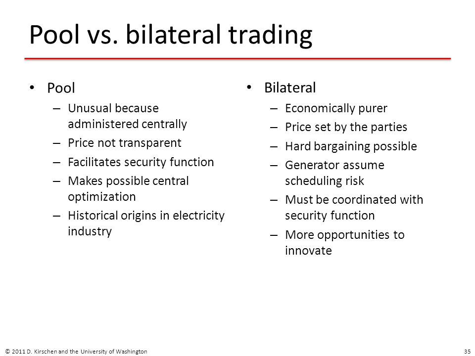 Pool vs. bilateral trading