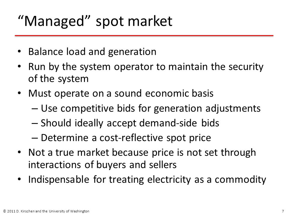 Managed spot market Balance load and generation