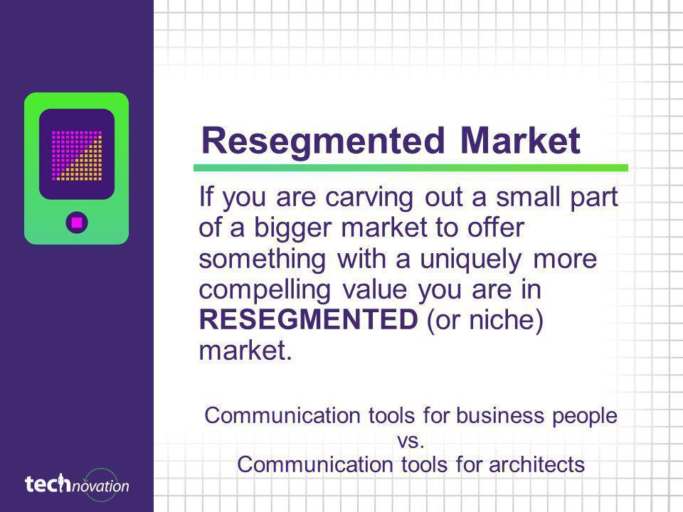 Resegmented Market