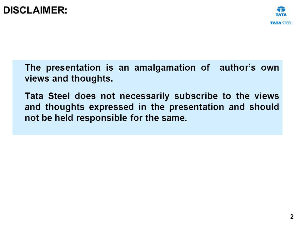 DISCLAIMER: The presentation is an amalgamation of author's own views and thoughts.