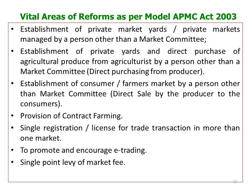 Vital Areas of Reforms as per Model APMC Act 2003