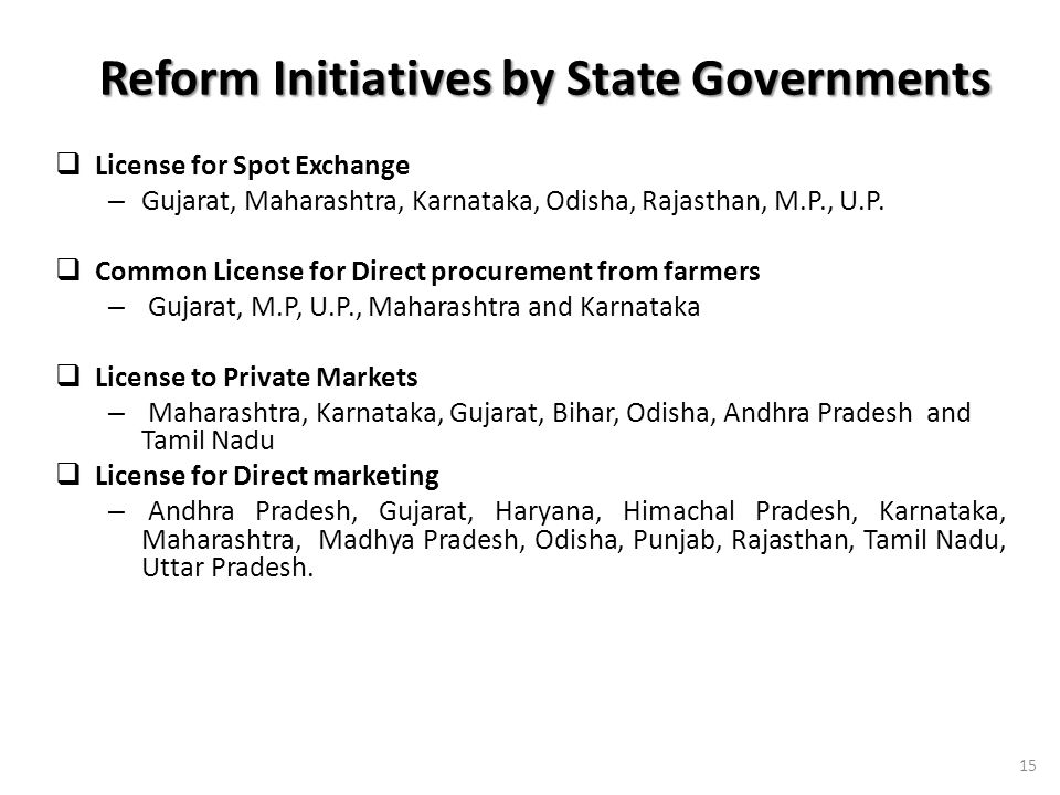 Reform Initiatives by State Governments