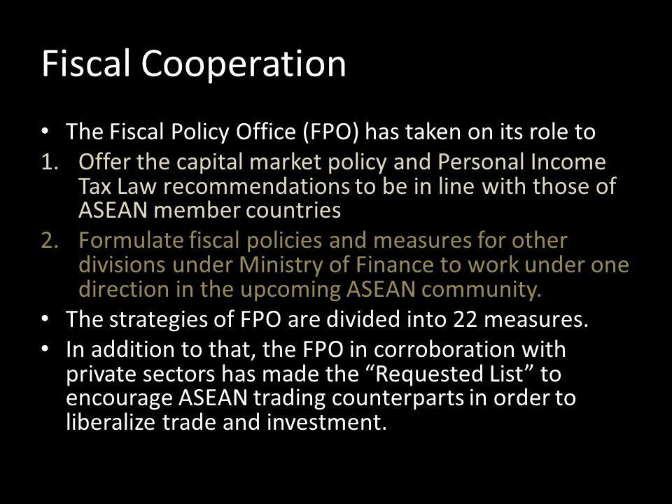 Fiscal Cooperation The Fiscal Policy Office (FPO) has taken on its role to.