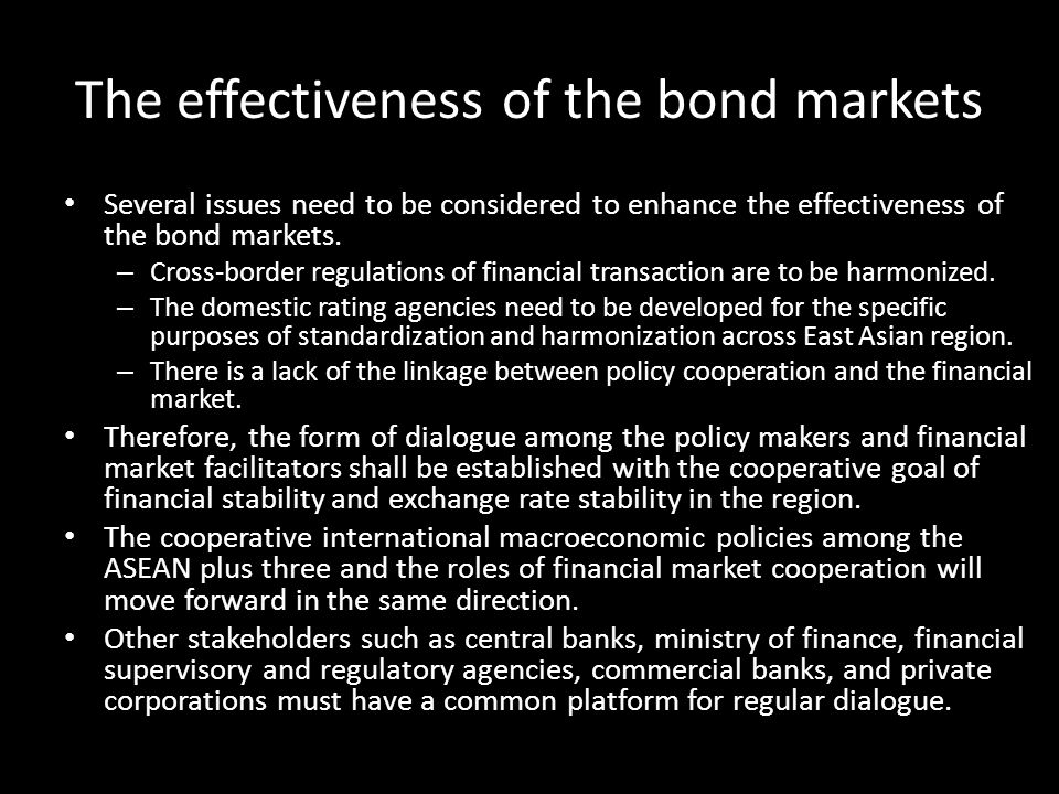 The effectiveness of the bond markets
