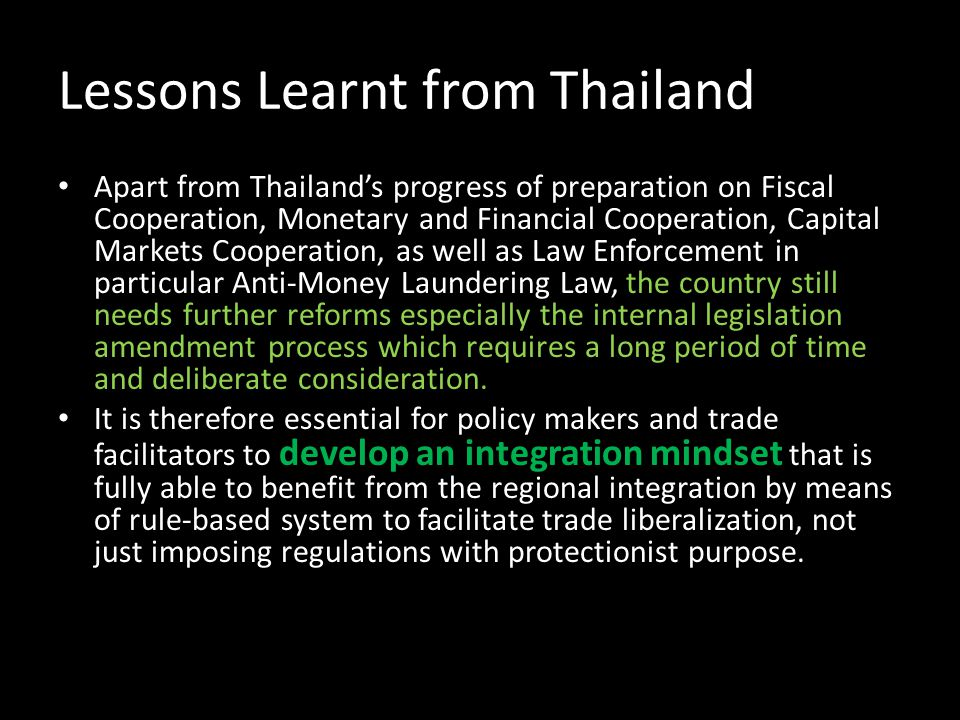 Lessons Learnt from Thailand