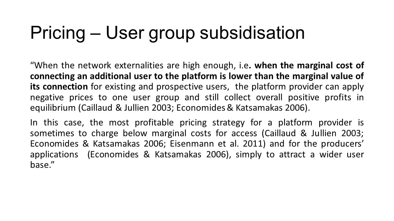 Pricing – User group subsidisation