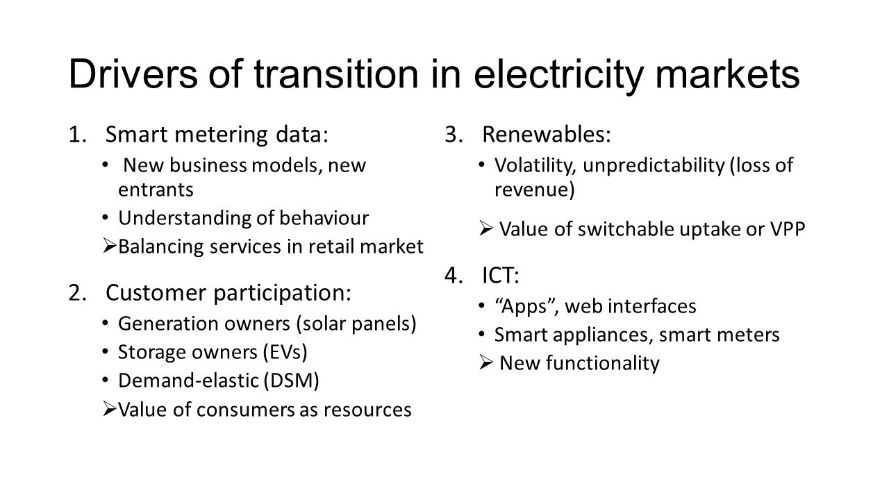 Drivers of transition in electricity markets