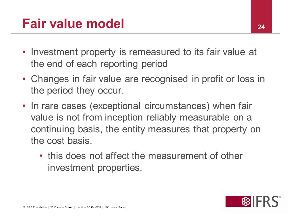 Fair value model Investment property is remeasured to its fair value at the end of each reporting period.