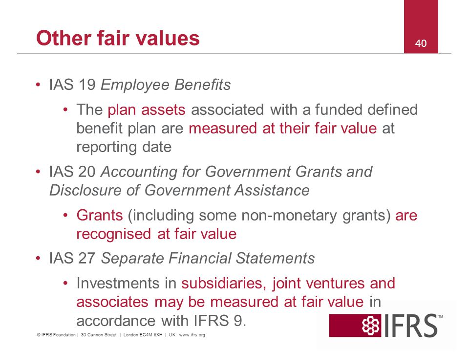 Other fair values IAS 19 Employee Benefits