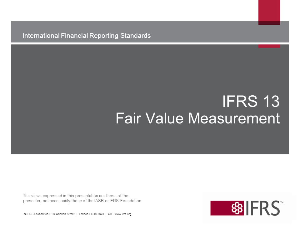 IFRS 13 Fair Value Measurement