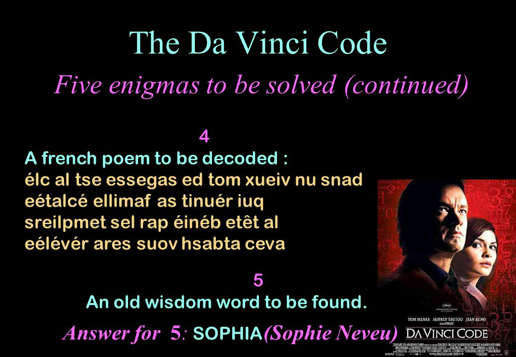 The Da Vinci Code Five enigmas to be solved (continued)