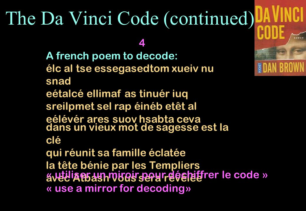 The Da Vinci Code (continued)